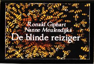 De Blinde Reiziger is een lucifer doosje uit 2010 met een gedicht van Ronald Giphart en illustraties van Nanne Meulendijks