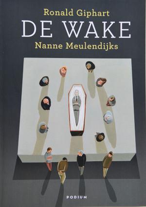 De Wake van Ronald Giphart en Nanne Meulendijks uit 2013