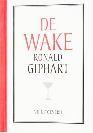 De Wake is een gelimiteerd boekje uitgegeven in 2011 bij VU Uitgeverij. Ronald Giphart schreef speciaal voor VU en VU Faculteit der letteren dit boekje als Kerstgeschenk