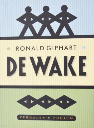 De Wake is een boek van Ronald Giphart uit 2012 met drie verhalen: De Wake, Mooie Mamma's en Hartstocht