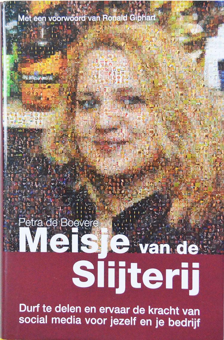 Meisje Van De Slijterij is een boek uit 2010 en geschreven door Petra de Boevere met een Voorwoord van Ronald Giphart. Het boek gaat over een vrouw die social media gebruikt om klanten te binden voor haar slijterij.