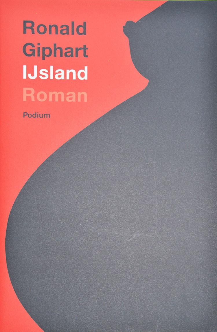 IJsland is een roman van Ronald Giphart uit 2010