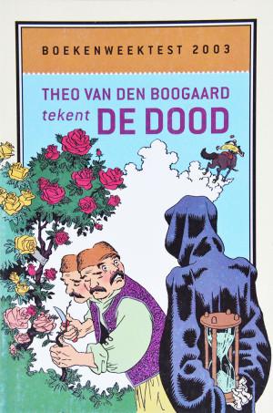 Ronald Giphart Boekenweektest 2003 IK omhels je met duizend armen Theo van den Boogaard tekent de dood
