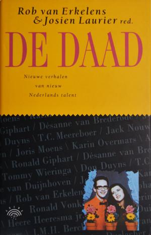 Nieuwe verhalen van nieuw Nederlands talent. Ronald Giphart - Nice guys don't get laid uit 1995