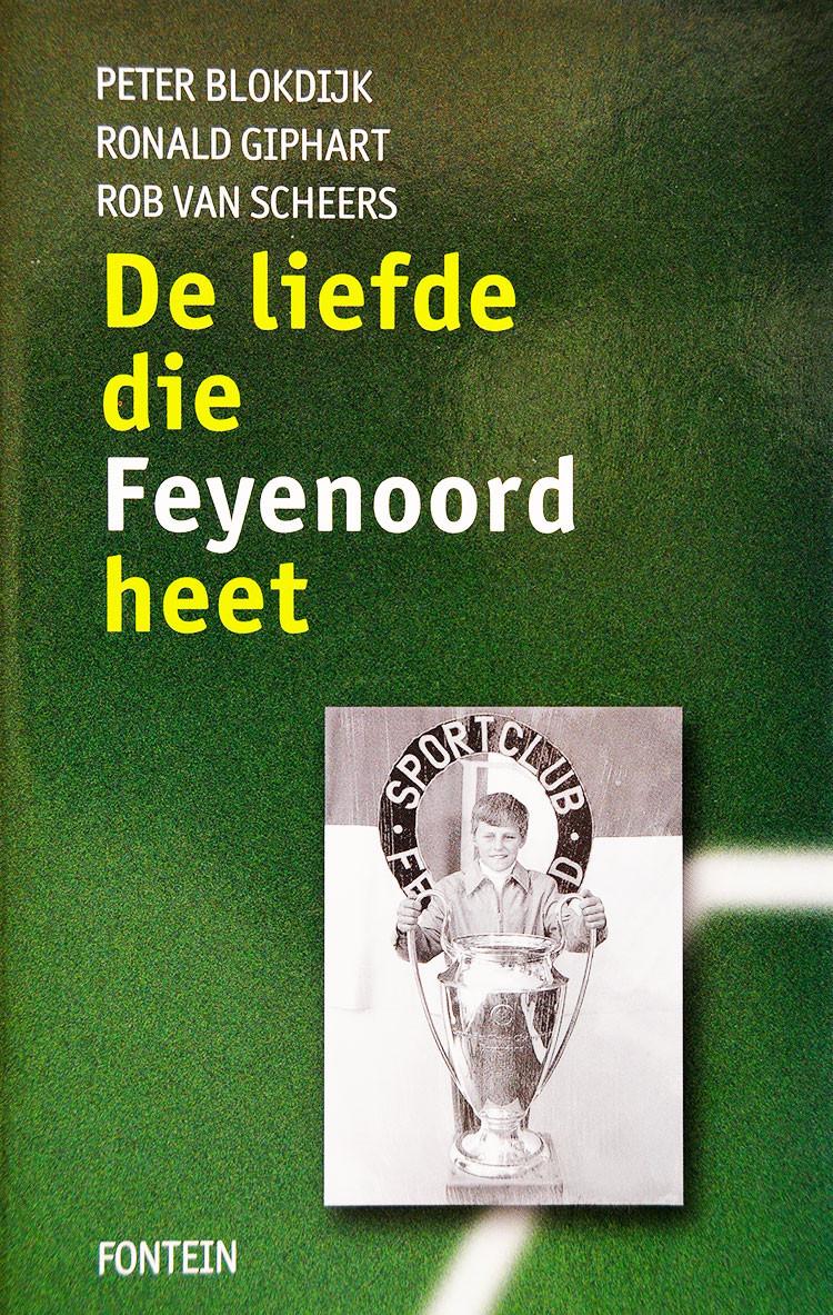 De Liefde Die Feyenoord Heet is een boek uit 1999 geschreven door Peter Blokdijk, Ronald Giphart & Rob Van Scheers