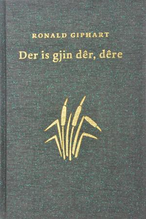 Der Is Gjin Dêr, Dêre is een genummerd en gebonden exemplaar uit 2003 van Ronald Giphart. Het originele verhaal is vertaald naar het Fries en is onleesbaar voor niet Friezen.