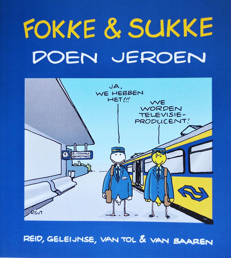 Ronald Giphart schreef het voorwoord voor het boekje Fokke & Sukke Doen Jeroen