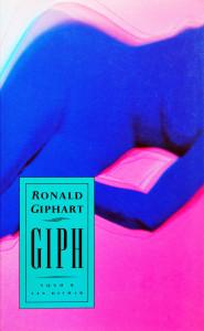 Giph is een roman van Ronald Giphart uit 1993