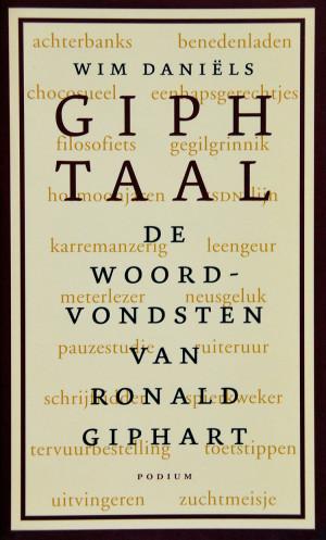 Giph Taal, De Woordvondsten van Ronald Giphart is een boek uit 2004 van Wim Daniels
