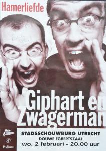 Poster voor de theatershow Hamerliefde van Ronald Giphart en Joost Zwagerman voor een optreden van 2 februari 2000 in de Stadsschouwburg Utrecht