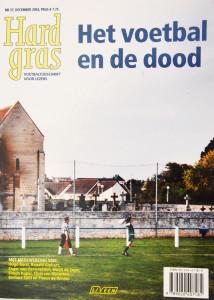 Hard Gras, Nr 37, December 2003 is een literair voetbaltijdschrift met mederwerking van Hugo Borst, Chris Van Nijnatten, Zeger Van Herwaarden, Barbara Smit, Ronald Giphart, Simon Kuper, Theun De Winter en Gerrit De Jager