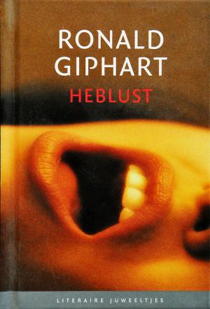 Heblust is een boekje uit 2006 geschreven door Ronald Giphart waarvan het verhaal origineel was geschreven voor de verhalenbundel De Zeven Hoofdzonden, Prometheus, 1995