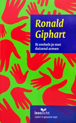 Ik Omhels Je Met Duizend Armen is een roman van Ronald Giphart en herschreven in eenvoudige taal en bewerkt door Frans van Duijn en uitgebracht in 2008.