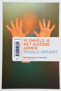 Dummy van de roman Ik Omhels Je Met Duizend Armen van Ronald Giphart