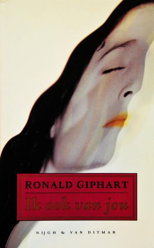 Ik Ook Van Jou is de Debuut roman uit 1992 van Ronald Giphart