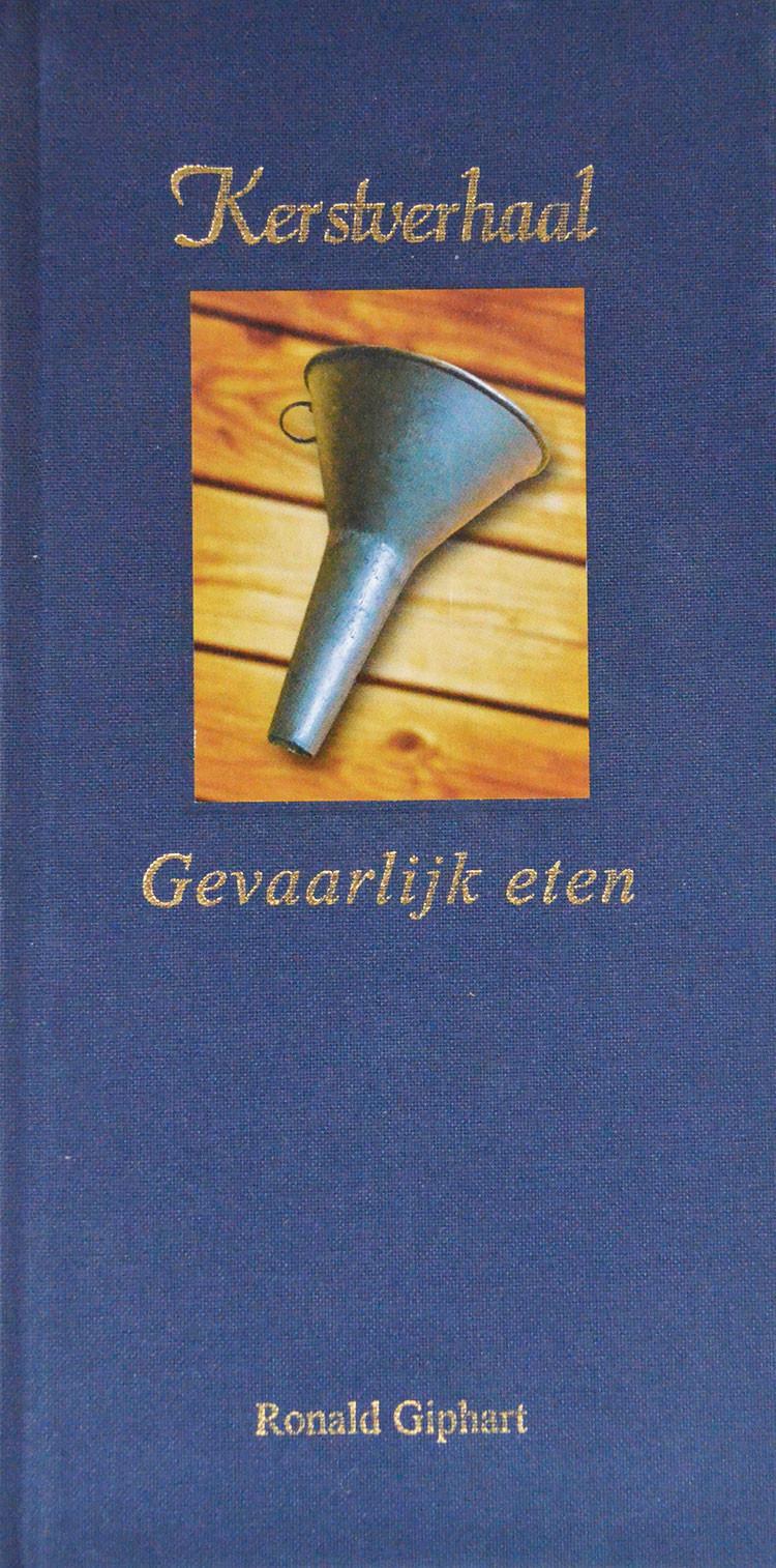 Kerstverhaal, Gevaarlijk Eten is een boek uit 2004 van Ronald Giphart. Dit is een eenmalige, exclusieve uitgave van Zeylmaker & Partners / SPPR creative magazine makers welke in een beperkte oplage onder relaties van deze bedrijven van Close-Up 7/04 verspreid is. Utrecht, najaar 2004. Speciaal voor Peter Zeylmaker grondig bewerkt fragment uit Ronald Giphart's in 2005 te verschijnen roman Troost (Uitgeverij Podium te Amsterdam)