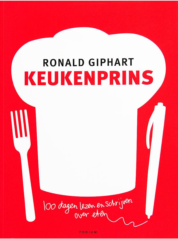 Keukenprins is een boek uit 2008 van Ronald Giphart met recepten en verhalen over eten en koken.