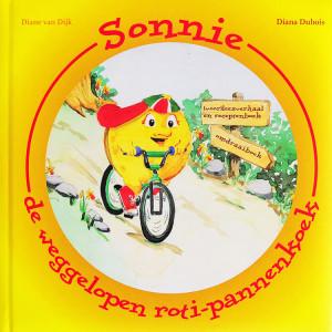 Sonnie, De Weggelopen Roti-Pannenkoek is een boek uit 2008, geschreven door Diana Dubois met Illustraties van Diane Van Dijk met een voorwoord (Patat Of Pannenkoeken?) van Ronald Giphart.