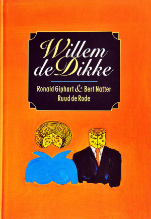 Boek van Ronald Giphart en Bert Natter over Willem van Oranje, onze kroonprins die nu Koning is.