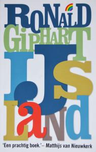 IJsland is een roman van Ronald Giphart uit 2010. Dit is de rainbow pocket druk