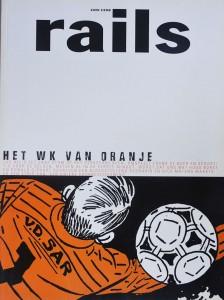 Rails Nummer 6 juni 1998 Jaargang 47 (thema: Het WK van Oranje) Hugo Borst en Ronald Giphart schreven een bloedstollend scenario en Dick Matena maakte er een strip van.
