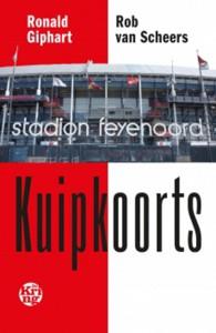 Ronald Giphart, Rob van Scheers; Twee Feyenoordfans in hart en nieren over een jaar Feyenoord; grappig, ontroerend, ontluisterend, hoopvol