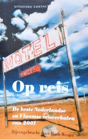 Al vijftien jaar lang selecteert Rudi Wester de mooiste en beste reisverhalen uit Nederlandse en Belgische kranten en tijdschriften, van befaamde schrijvers en journalisten tot onbekenden die de eerste voet zetten op het pad van de reisliteratuur. Ronald Giphart - Cowboys in Koeweit.