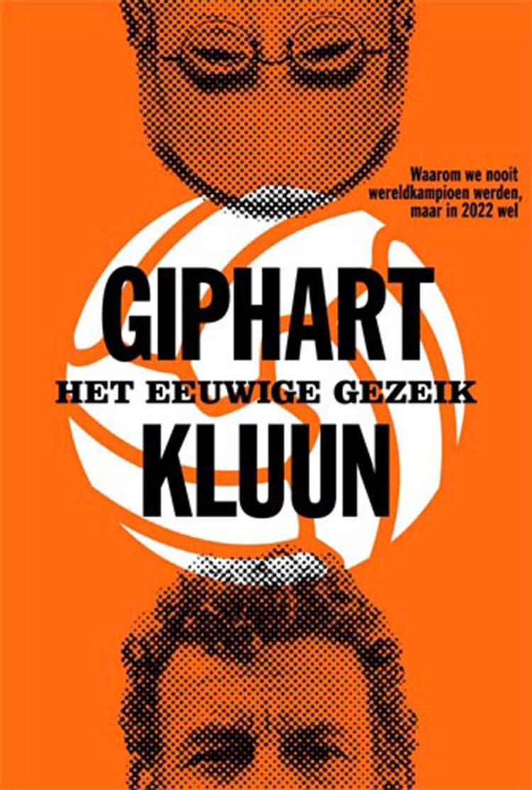 Ronald Giphart en Kluun schrijven samen het boek Het eeuwige gezeik dat over alle WK's en EK's van Oranje gaat