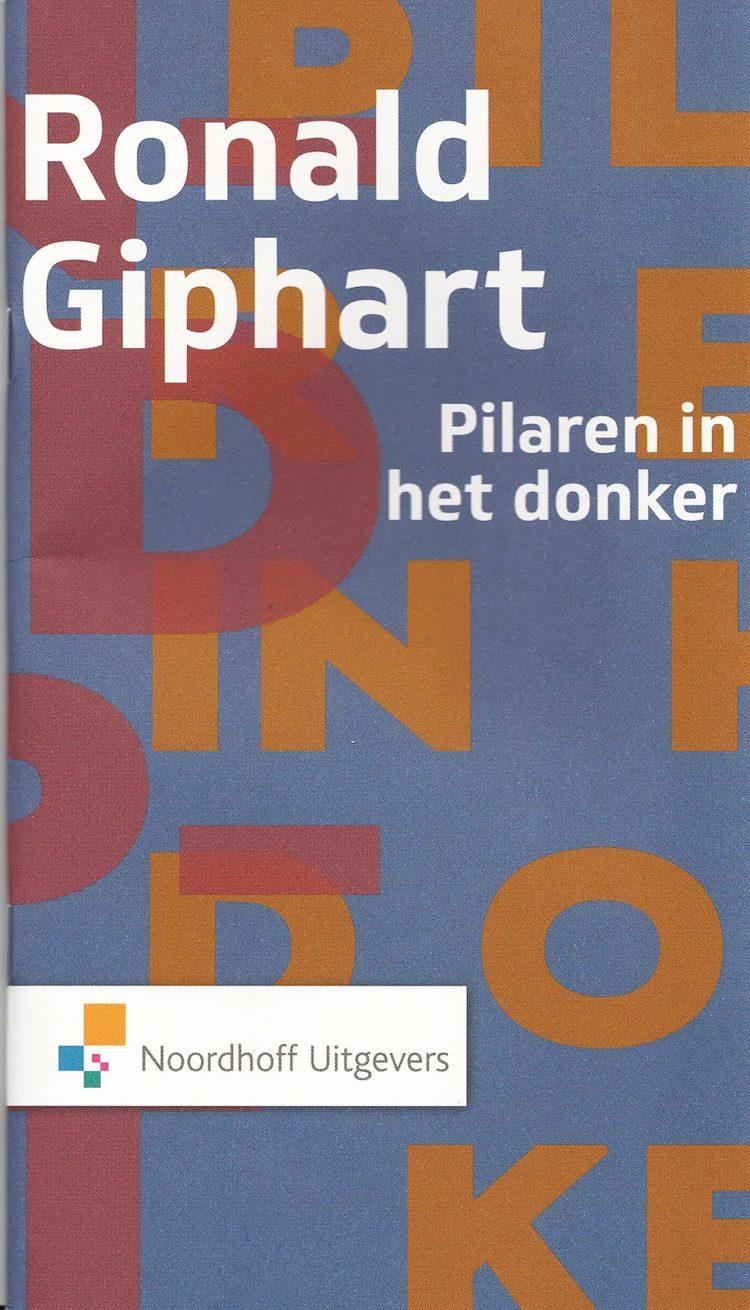 Ronald Giphart Pilaren in het donker deeltje uit nieuwjaarsreeks van Noordhoff uitgevers
